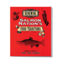 Renewing Salmon Nation's Food Traditions describes a treasure trove of regional plants and species, some at risk and some recovering