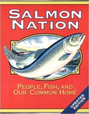 Salmon Nation: People, Fish, and our Common Home book cover