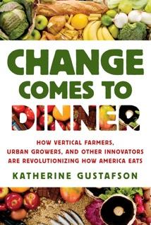 Book by Katherine Gustafson, Change Comes to Dinner