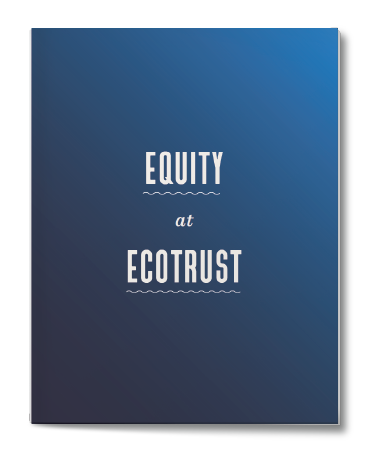 Equity at Ecotrust, report cover