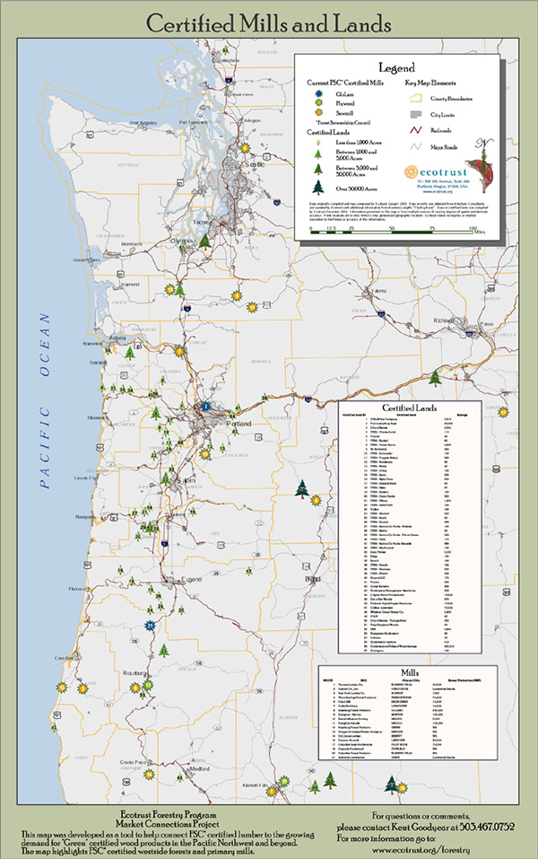2003—Forest Stewardship Council-Certified Mills: The first map of its kind allowed Northwest timberland owners considering Forest Stewardship Council certification to gauge the cost of getting their product to market, via certified mills. Ecotrust has since invested considerable resources expanding FSC-certified timber supply and mill capacity.