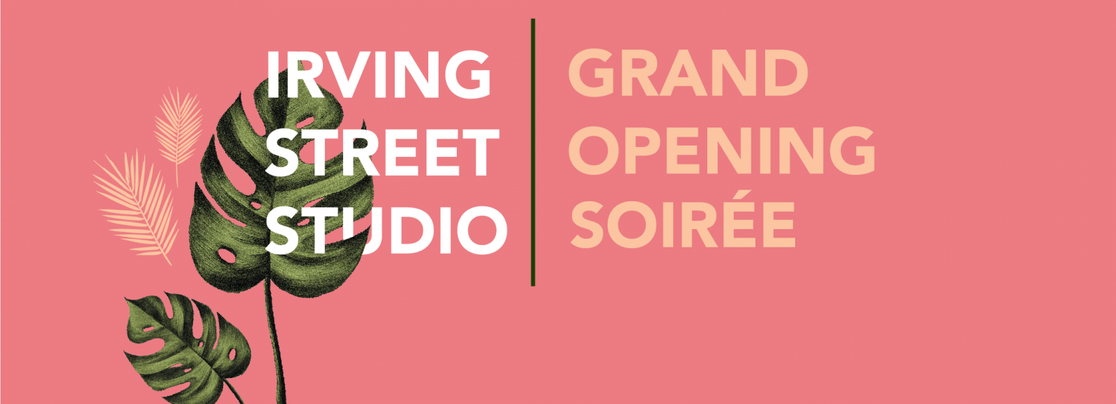 poster for Irving Street Studio grand opening party