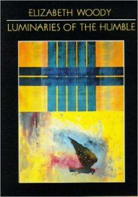 Luminaries of the humble book cover by poet liz woody