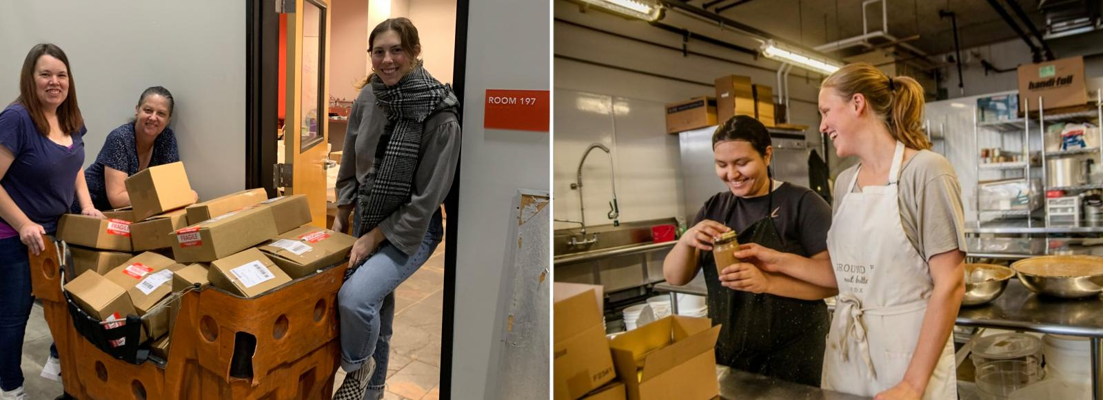Two photos side-by-side. In the left photo, three woman are standing in front of an office doorway. Between them is a cart filled with cardboard boxes marked 'Fragile.' In the right photo, a woman smiles as she holds a jar of unlabeled nut butter. Another woman standing to her left laughs as her right arm extends toward the same jar of nut butter. They are standing in an industrial kitchen.